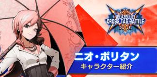 Le nouveau personnage additionnel Neo Politan sur BlazBlue: Cross Tag Battle