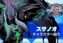 Le personnage additionnel de BlazBlue Cross Tag Battle Susanoo