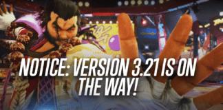 Un message annonçant en anglais que la version 3.21 de Tekken 7 est en chemin