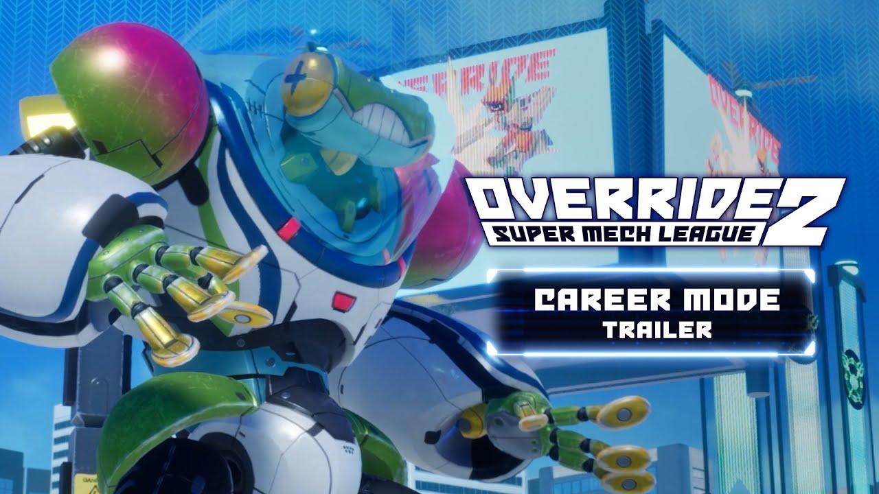 Override 2 : Super Mech League bande-annonce du mode Carrière