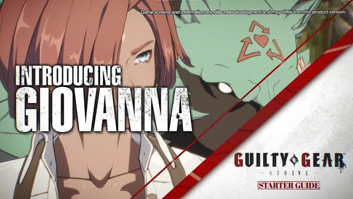 Giovanna Guilty Gear : Strive Guide